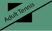 Adult Tennis